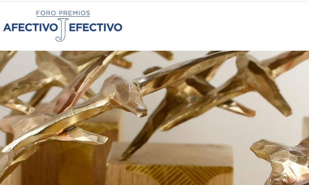 La VI Edición del Foro Premios Afectivo-Efectivo  abre el plazo de presentación de candidaturas