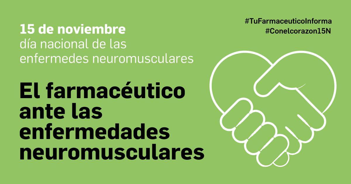 Ante las enfermedades neuromusculares, el farmacéutico colabora en la detección, educación sanitaria y optimización de tratamientos