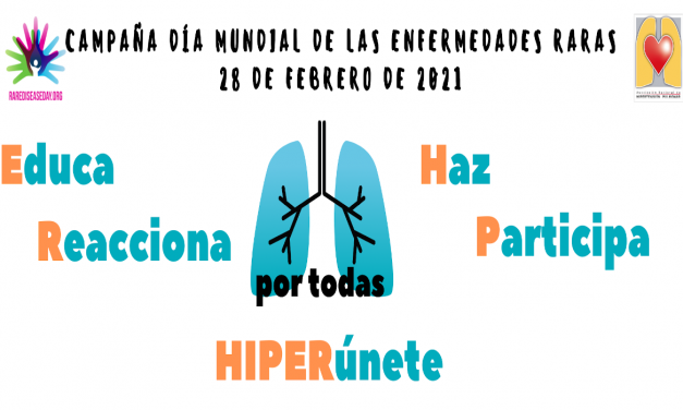 Día Mundial de las Enfermedades Raras 2021: educa, reacciona, haz, participa, hiperúnete